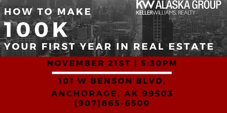 How to Make 100k you first year in Real Estate! tickets