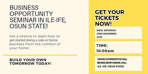 Free  Business Opportunity Seminar in Ile-Ife!