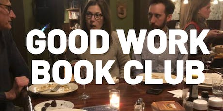 Good Work Book Club: Shop Class as Soulcraft by Matthew B. Crawford tickets