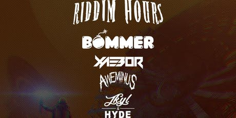 Sequence 12:05: Riddim Hours ft. Bommer, Xaebor, Aweminus, Jkyl & Hyde tickets