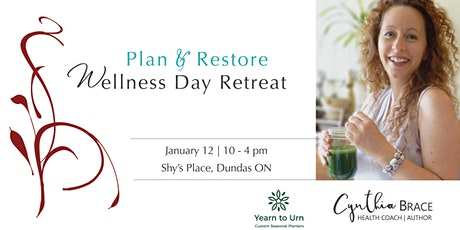 Wellness Day Retreat | Plan and Restore tickets