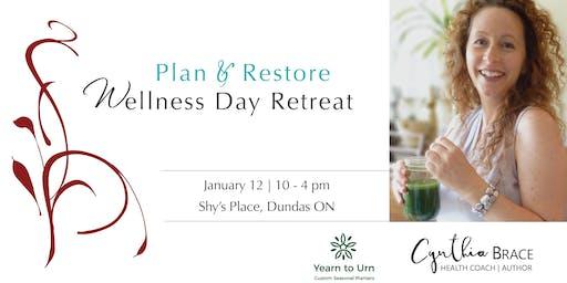 Wellness Day Retreat | Plan and Restore