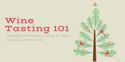 Test Your Taste! Wine 101 Class and Tasting