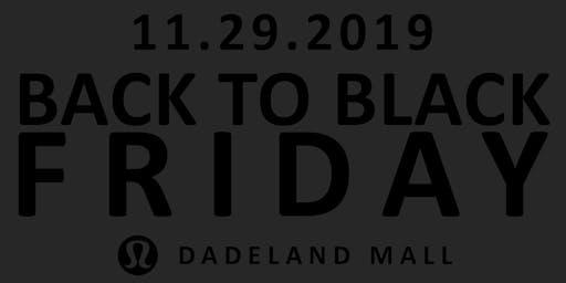 Back to Black Friday: lululemon Dadeland