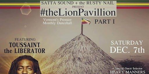 #TheLionPavillion Part I - Monthly Dancehall Reggae