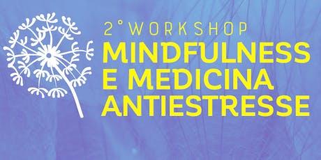 II Workshop de Mindfulness e Medicina Antiestresse ingressos