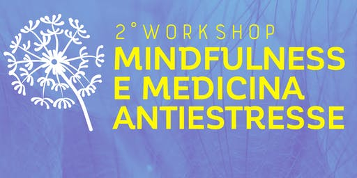 II Workshop de Mindfulness e Medicina Antiestresse