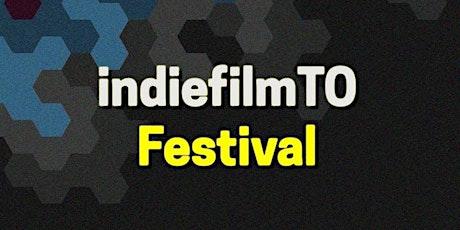 indiefilmTO Festival 2019 tickets