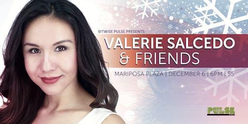 Valerie Salcedo & Friends