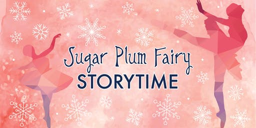 Sugar Plum Fairy Storytime