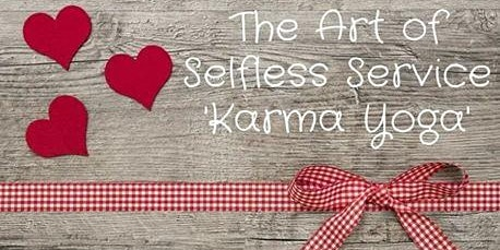 Karma Yoga for FREE on Dec. 11 from 7-8:30 pm.  Pre- registration only