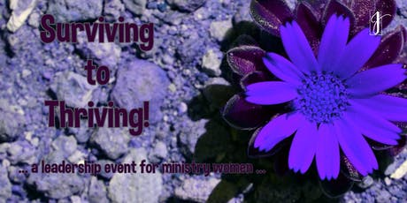 Surviving to Thriving: A Leadership Event for Ministry Women tickets