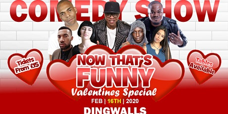 Now That's Funny Valentines Comedy Special tickets