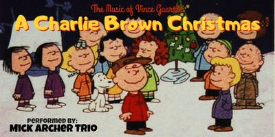 "Vince Guaraldi's ""A Charlie Brown Christmas"" performed by Mick Archer ****"
