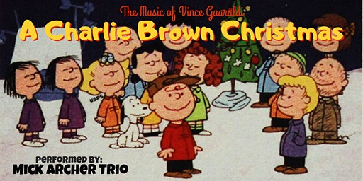 "Vince Guaraldi's ""A Charlie Brown Christmas"" performed by Mick Archer Trio"