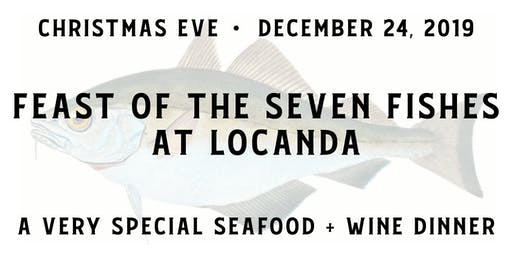 Locanda's Christmas Eve Feast of the Seven Fishes  2019