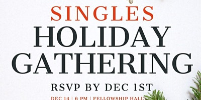 Singles Holiday Gathering