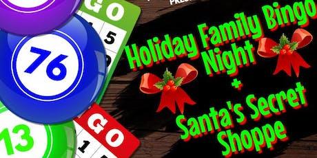 Holiday Family Bingo & Santa's Secret Shoppe tickets