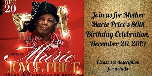Mother Marie Price's 80th Birthday Celebration
