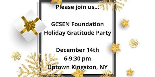 GCSEN Foundation Holiday Gratitude Party