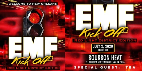 Red Light District Edition:  Welcome to New Orleans-EMF Kick-Off featuring TBA tickets