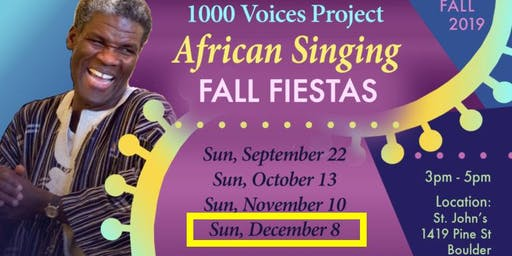 Dec 8 • African Singing Fiesta • 1000 Voices Project
