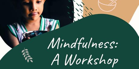 Mindfulness: A Workshop tickets