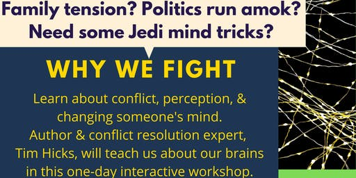 Why We Fight: Your Brain on Conflict