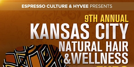 9th Annual Kansas City Natural Hair and Wellness Expo tickets