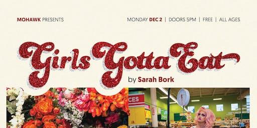 Girls Gotta Eat Closing Party & Drag Show @ Mohawk (Indoor)