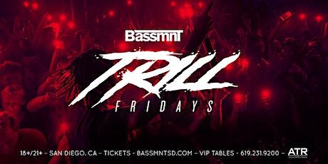 Trill Fridays at Bassmnt Friday 1/3 tickets