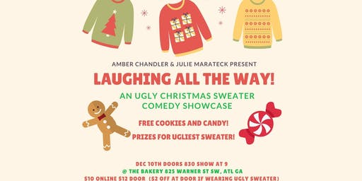 Laughing All The Way - An Ugly X-Mas Sweater Comedy Show!