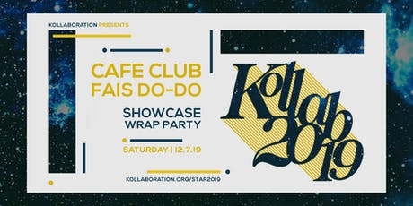 Kollaboration STAR 2019 Showcase + Wrap Party tickets