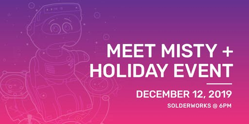 Meet Misty + Holiday Event