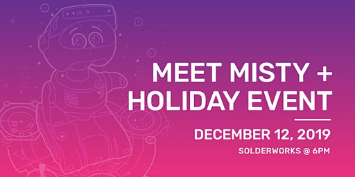 Meet Misty + Holiday Event
