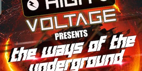 Highvoltage-the ways of the underground tickets