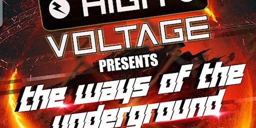 Highvoltage-the ways of the underground
