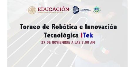 Concurso de Robótica e Innovación Tecnológica iTek entradas