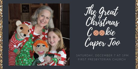 The Great Christmas Cookie Caper Too tickets