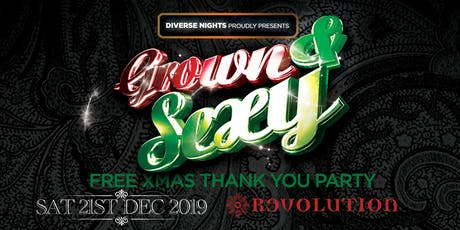 GROWN & SEXY - Xmas Thank You Party tickets