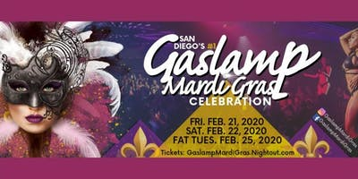 2020 Gaslamp Mardi Gras: Fri-Sat-Fat Tues. February 21, 22, 25