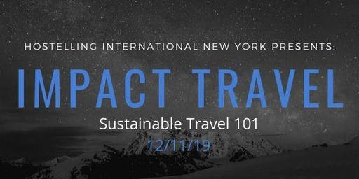 Impact Travel: Sustainable Travel 101