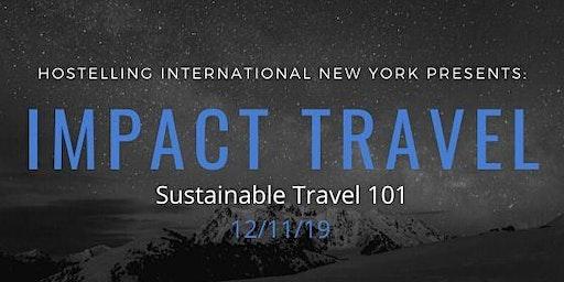 Impact Travel: Sustainable Travel 101