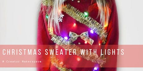 LIGHT UP! Christmas Sweater with LIGHTS Workshop tickets