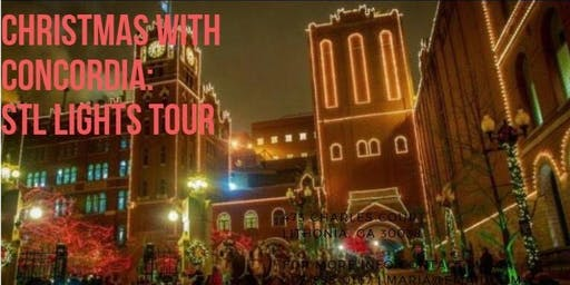 Christmas with Concordia: STL Lights Tour
