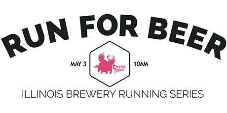 Beer Run - Twisted Hippo | Part of the 2020 Illinois Brewery Running Series tickets