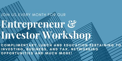 Entrepreneur and Investor Series - February 26th