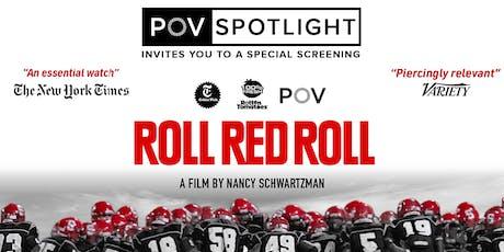 POV Spotlight: Roll Red Roll Screening tickets