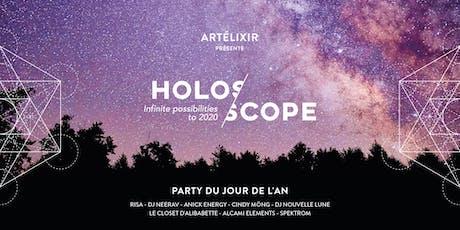 Artélixir- HOLOSCOPE -party du 31 décembre  billets