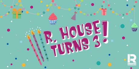 R House's Birthday Bash! tickets